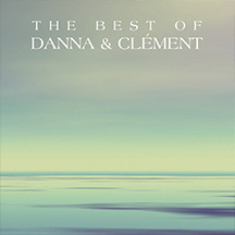 The Best Of Danna And Clement